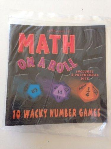 Math on a Roll - Ten Wacky Number Games