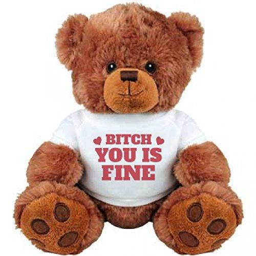 Bitch You Is Fine Valentine Bear Medium Plush Teddy Bear