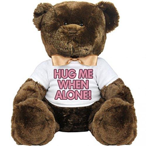Hug Me When Alone Large Plush Teddy Bear